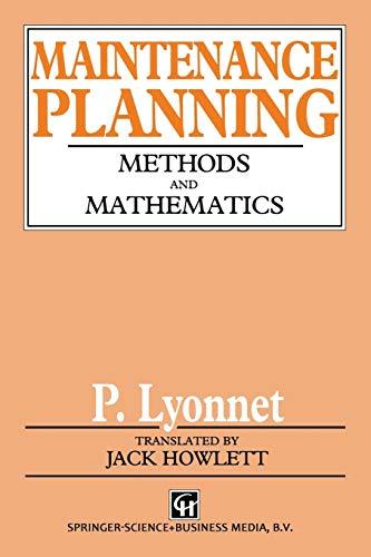 9789401053846: Maintenance Planning: Methods and Mathematics