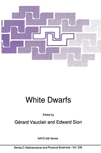 9789401054232: White Dwarfs (Nato Science Series C:)