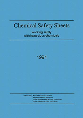 9789401054362: Chemical Safety Sheets: Working Safely with Hazardous Chemicals
