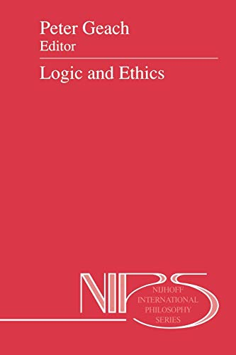 9789401054812: Logic and Ethics (Nijhoff International Philosophy Series)