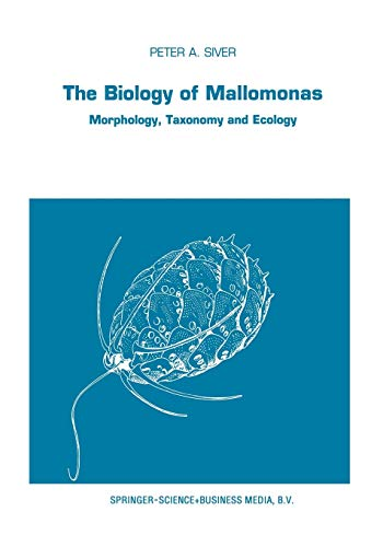 9789401054935: The Biology of Mallomonas: Morphology, Taxonomy and Ecology (Developments in Hydrobiology)