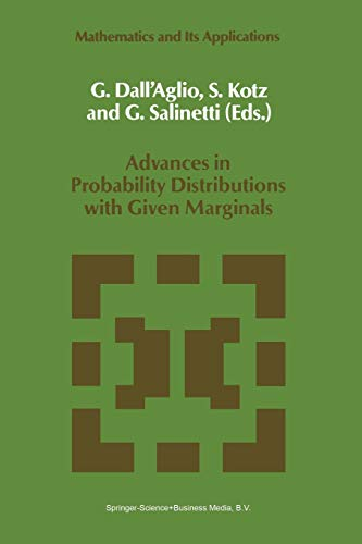 9789401055345: Advances in Probability Distributions with Given Marginals: Beyond the Copulas (Mathematics and Its Applications)