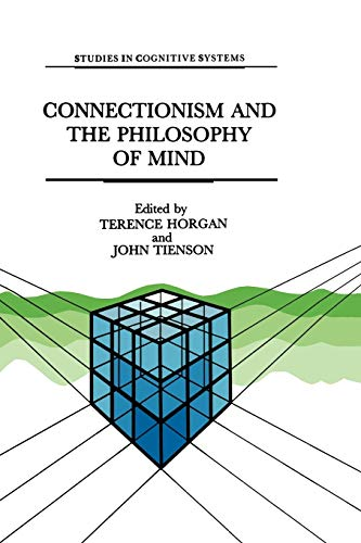 9789401055598: Connectionism and the Philosophy of Mind (Studies in Cognitive Systems)