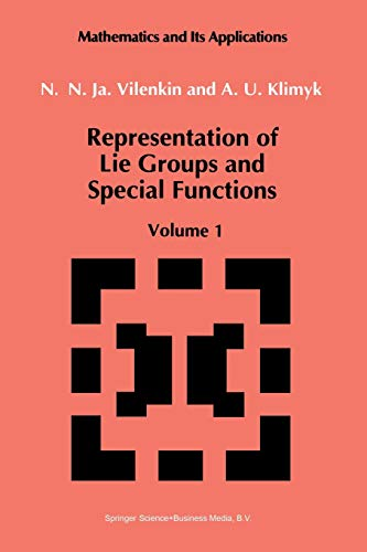 9789401055666: Representation of Lie Groups and Special Functions: Volume 1: Simplest Lie Groups, Special Functions and Integral Transforms (Mathematics and its Applications)