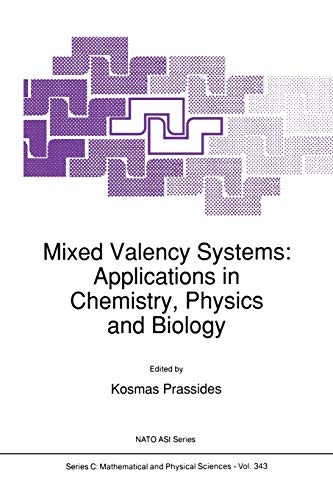 9789401055994: Mixed Valency Systems: Applications in Chemistry, Physics and Biology (Nato Science Series C:)