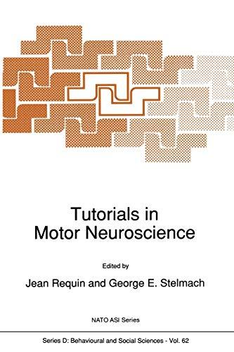 9789401056090: Tutorials in Motor Neuroscience