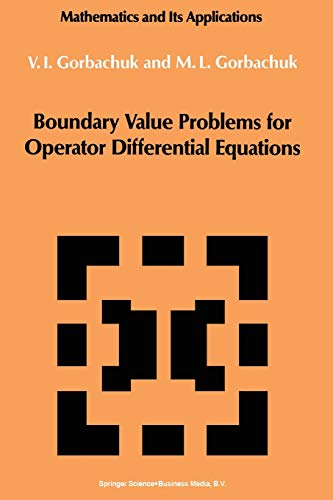 9789401056519: Boundary Value Problems for Operator Differential Equations (Mathematics and its Applications)