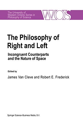 The Philosophy Of Right And Left Incongruent Counterparts and the Nature of Space The Western ...