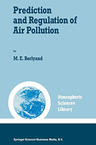 9789401056779: Prediction and Regulation of Air Pollution (Atmospheric and Oceanographic Sciences Library)