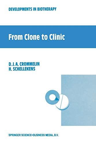 9789401056830: From Clone to Clinic (Developments in Biotherapy)