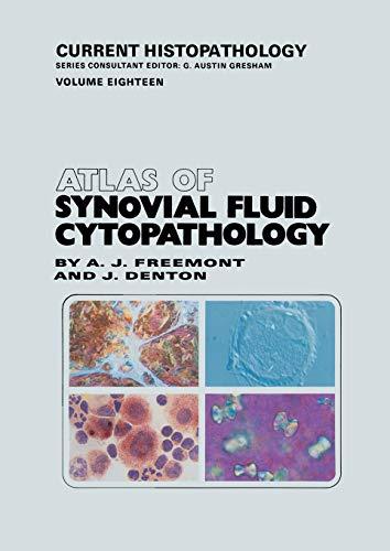 9789401057028: Atlas of Synovial Fluid Cytopathology (Current Histopathology)