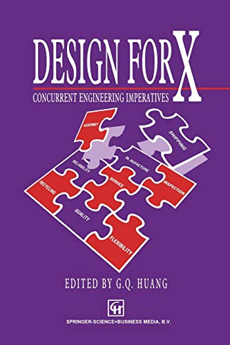 9789401057622: Design for X: Concurrent engineering imperatives