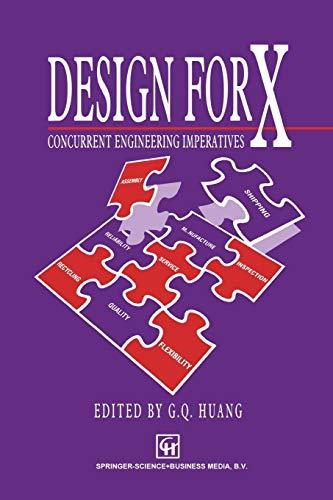9789401057622: Design for X: Concurrent engineering imperatives