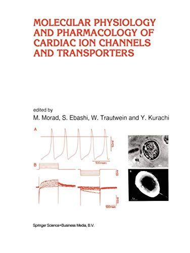 Molecular Physiology and Pharmacology of Cardiac Ion Channels and Transporters (Paperback)