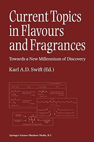 9789401057752: Current Topics in Flavours and Fragrances: Towards a New Millennium of Discovery