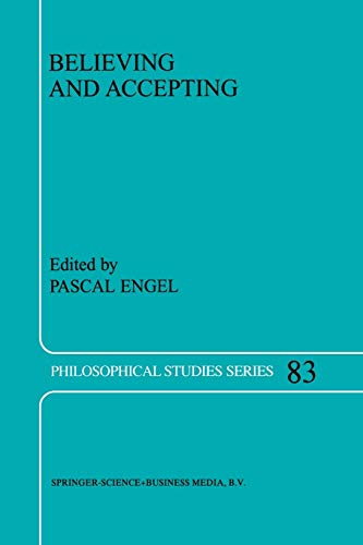 Believing and Accepting Philosophical Studies Series