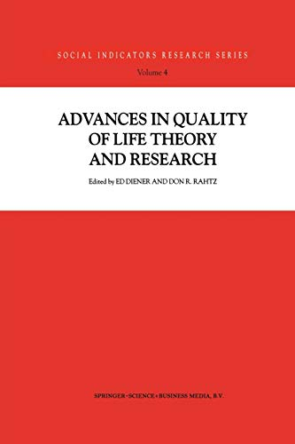 9789401058599: Advances in Quality of Life Theory and Research (Social Indicators Research Series)