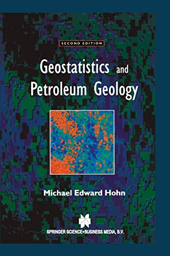 9789401059015: Geostatistics and Petroleum Geology (Computer Methods in the Geosciences)