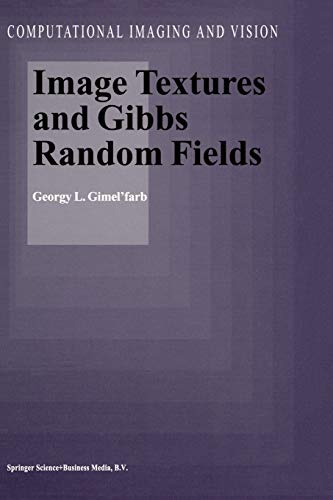 9789401059121: Image Textures and Gibbs Random Fields (Computational Imaging and Vision)