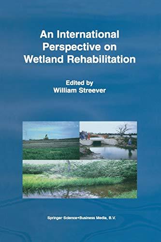 An International Perspective on Wetland Rehabilitation