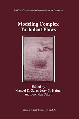 9789401059862: Modeling Complex Turbulent Flows (ICASE LaRC Interdisciplinary Series in Science and Engineering)
