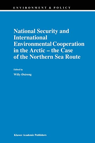 National Security and International Environmental Cooperation in the Arctic ― the Case of ...