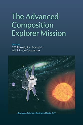 9789401060011: The Advanced Composition Explorer Mission