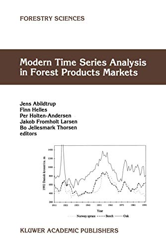 9789401060059: Modern Time Series Analysis in Forest Products Markets (Forestry Sciences)