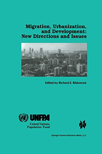 9789401060325: Migration, Urbanization, and Development: New Directions and Issues