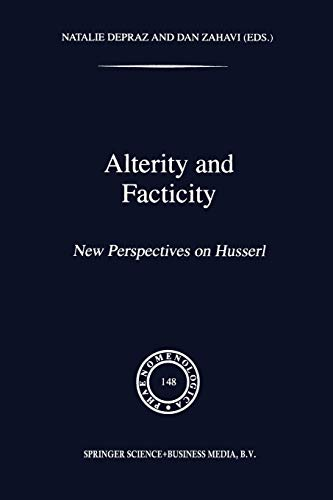 9789401061261: Alterity and Facticity: New Perspectives on Husserl (Phaenomenologica)