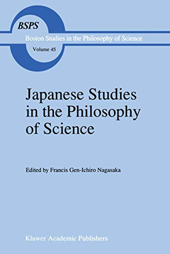 9789401061766: Japanese Studies in the Philosophy of Science (Boston Studies in the Philosophy and History of Science)