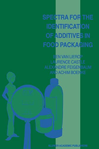 9789401061995: Spectra for the Identification of Additives in Food Packaging