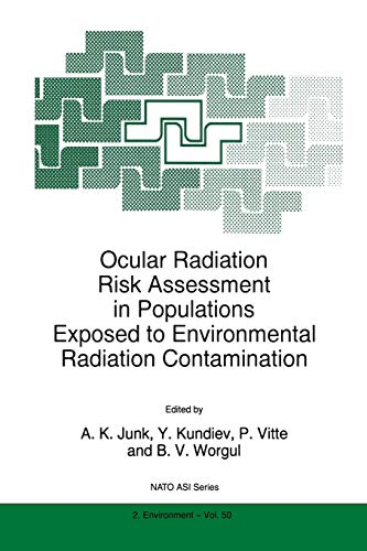 9789401062213: Ocular Radiation Risk Assessment in Populations Exposed to Environmental Radiation Contamination (Nato Science Partnership Subseries: 2)