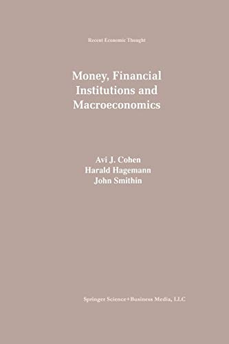9789401062541: Money, Financial Institutions and Macroeconomics (Recent Economic Thought)