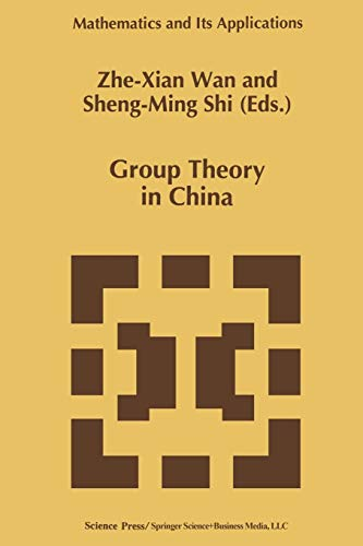 9789401062947: Group Theory in China (Mathematics and Its Applications)