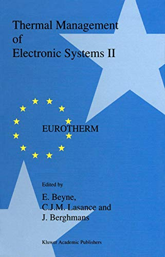 Thermal Management of Electronic Systems II: Proceedings of EUROTHERM Seminar 45, 20?22 September ...