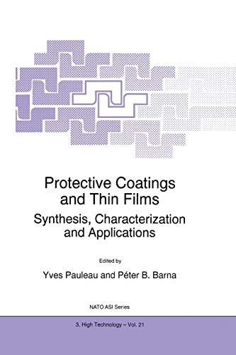 Protective Coatings and Thin Films: Synthesis, Characterization and Applications (Paperback)