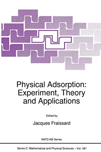 9789401063920: Physical Adsorption: Experiment, Theory and Applications (Nato Science Series C:)