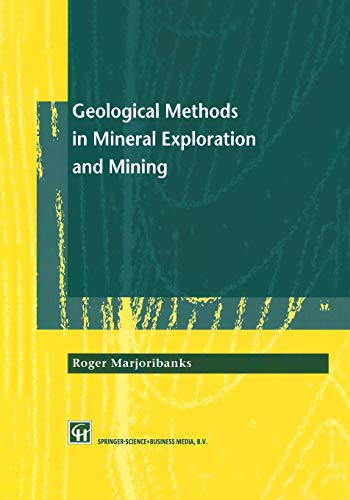9789401064590: Geological Methods in Mineral Exploration and Mining