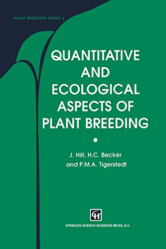 9789401064637: Quantitative and Ecological Aspects of Plant Breeding