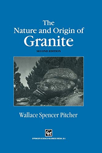 9789401064644: The Nature and Origin of Granite