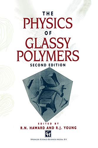 9789401064729: The Physics of Glassy Polymers