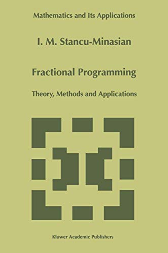 9789401065047: Fractional Programming: Theory, Methods and Applications (Mathematics and Its Applications)