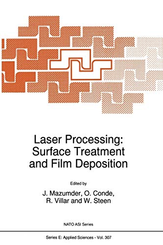 Laser Processing: Surface Treatment and Film Deposition (Nato Science Series E:): Springer