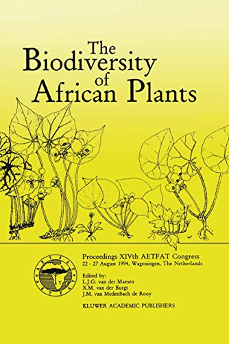 9789401066136: The Biodiversity of African Plants: Proceedings XIVth AETFAT Congress 22–27 August 1994, Wageningen, The Netherlands