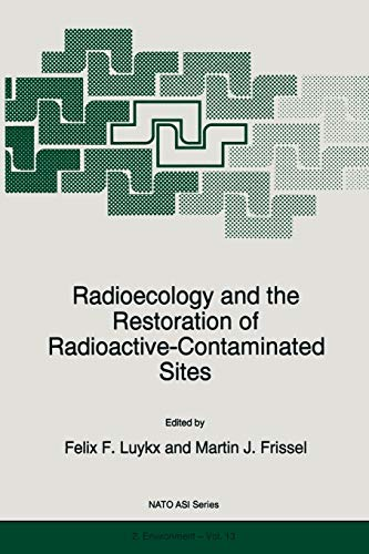 9789401066204: Radioecology and the Restoration of Radioactive-Contaminated Sites (Nato Science Partnership Subseries: 2)