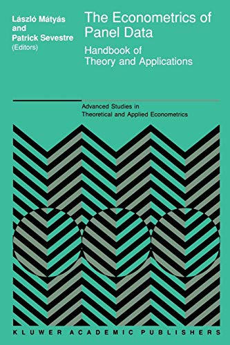 9789401066556: The Econometrics of Panel Data: Handbook of Theory and Applications (Advanced Studies in Theoretical and Applied Econometrics)