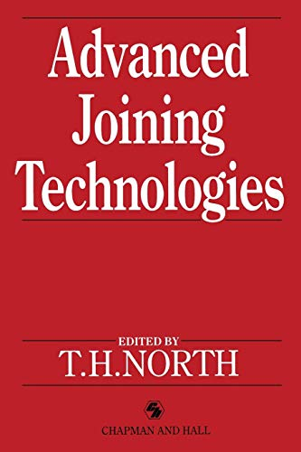 9789401066792: Advanced Joining Technologies: Proceedings of the International Institute of Welding Congress on Joining Research, July 1990
