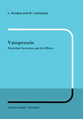 9789401066860: Vasopressin: Disturbed Secretion and Its Effects (Developments in Nephrology)