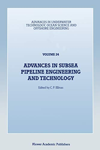 Advances in Subsea Pipeline Engineering and Technology: Papers presented at Aspect ?90, a ...